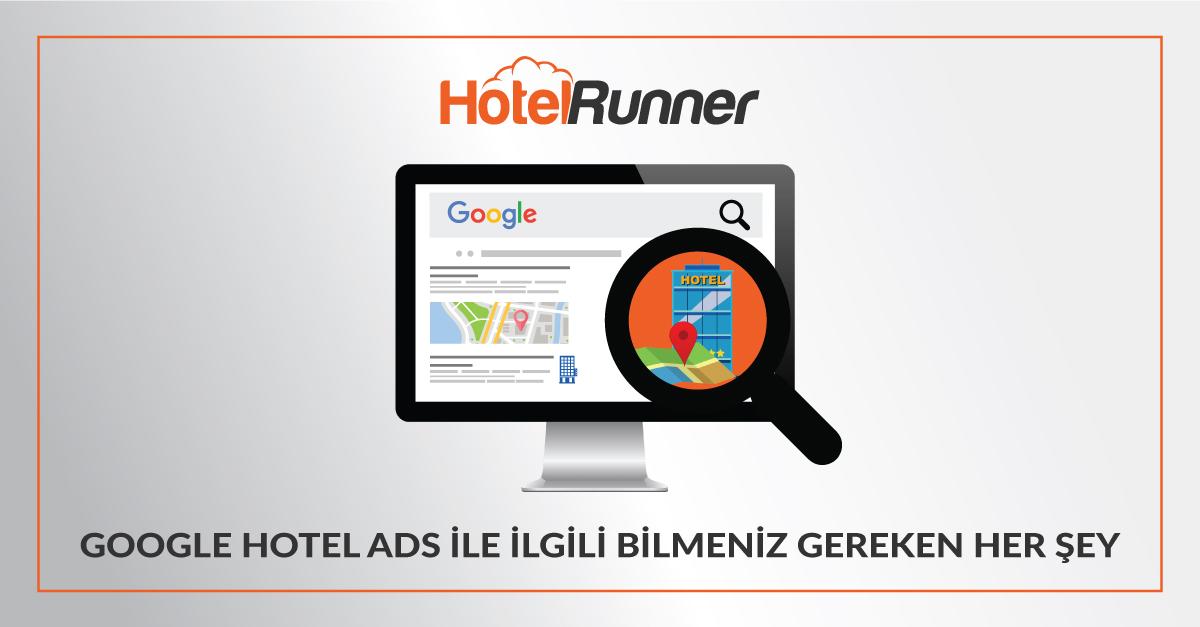 Google Hotel Ads ile ilgili bilmeniz gereken her şey