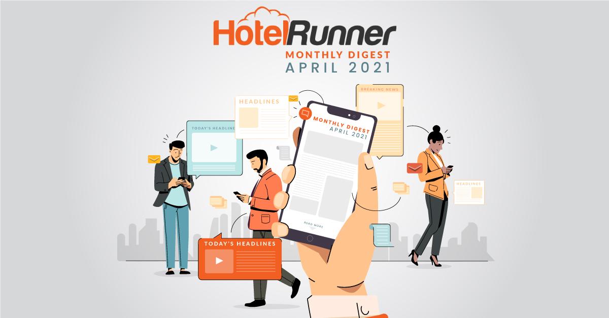 Latest Global Travel Technology News (April 2021)